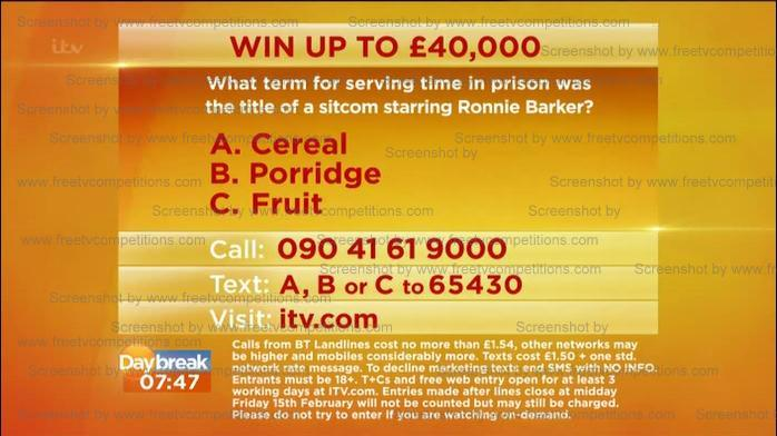 Daybreak and Lorraine competition question 11 to 21 February 2013