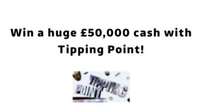 Tipping Point Prize £50,000